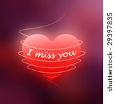 "red heart with ""i miss you""... 