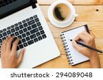 hand using laptop and write... | Shutterstock . vector #294089048