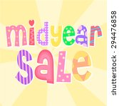 cute colorful midyear sale text | Shutterstock .eps vector #294476858