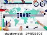 trade commerce commodity... | Shutterstock . vector #294539906