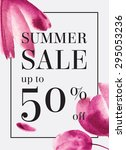 Summer sale up to 50 per cent off. Watercolor design. Web banner or poster for e-commerce, on-line cosmetics shop, fashion & beauty shop, store.  | Shutterstock vector #295053236