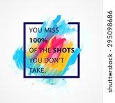 inspirational quote vector... | Shutterstock .eps vector #295098686