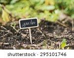 Garden Soil With A Label Sayin...