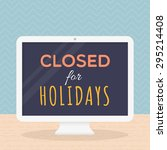 closed for holidays | Shutterstock .eps vector #295214408