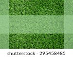 top view of artificial turf. | Shutterstock . vector #295458485