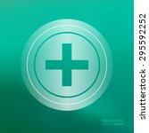 medical icon on the blurred... | Shutterstock .eps vector #295592252