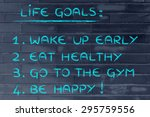 list of life goals  wake up... | Shutterstock . vector #295759556