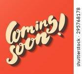 coming soon sign. hand... | Shutterstock .eps vector #295768178