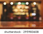 blurred background of bar and... | Shutterstock . vector #295983608