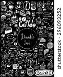 big doodle set   coffee  tea ... | Shutterstock .eps vector #296093252