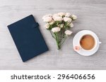 fresh roses with diary and cup... | Shutterstock . vector #296406656
