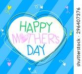happy mothers day  vector... | Shutterstock .eps vector #296407376
