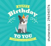 cute bulldog cartoon birthday... | Shutterstock .eps vector #296540576