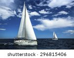 ship yachts with white sails in ... | Shutterstock . vector #296815406