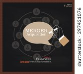 merger acquisition.hand writing ... | Shutterstock .eps vector #297421076
