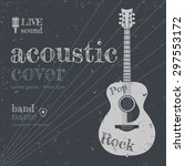 acoustic concert show poster... | Shutterstock .eps vector #297553172