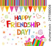 happy friendship day. greeting... | Shutterstock .eps vector #297588008