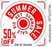 summer sale poster. end of... | Shutterstock .eps vector #297612746