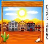 wild west town panorama photo... | Shutterstock .eps vector #297663296