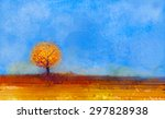 oil painting landscape  tree... | Shutterstock . vector #297828938