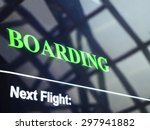 Flight Boarding Information...