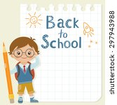 little schoolboy with pencil is ... | Shutterstock .eps vector #297943988