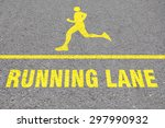 Running Lane Sign On A Road