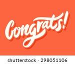 congrats  congratulations card.    Shutterstock .eps vector #298051106