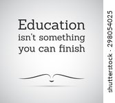 """Inspirational Quote. """"education ..."""