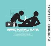injured football player vector... | Shutterstock .eps vector #298115162