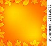 autumn leaves gradient...   Shutterstock .eps vector #298118732