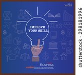 improve your skills concept.... | Shutterstock .eps vector #298181996