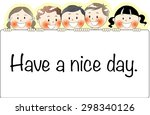 have a nice day | Shutterstock .eps vector #298340126