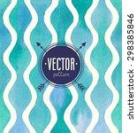 vector watercolor seamless... | Shutterstock .eps vector #298385846