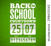 back to school countdown.... | Shutterstock .eps vector #298425242