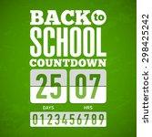 back to school countdown.... | Shutterstock .eps vector #298425242