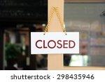 closed signboard on a door at... | Shutterstock . vector #298435946