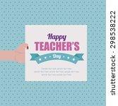 abstract teacher's day... | Shutterstock .eps vector #298538222