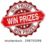 win prizes red round grunge... | Shutterstock .eps vector #298755398