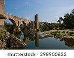 Besalu Bridge In Girona...