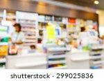 blurred convenience store ... | Shutterstock . vector #299025836
