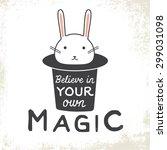 believe in you own magic.... | Shutterstock .eps vector #299031098