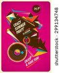 crazy summer party poster.... | Shutterstock .eps vector #299134748