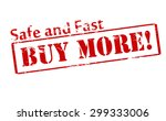 rubber stamp with text buy more ... | Shutterstock .eps vector #299333006