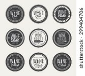 set of labels for club  wine... | Shutterstock .eps vector #299404706