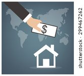 hand picked money to buy home ...   Shutterstock .eps vector #299467262
