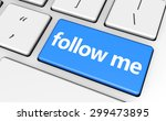 follow me concept with sign and ... | Shutterstock . vector #299473895