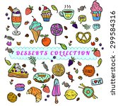 vector set of sweets. hand... | Shutterstock .eps vector #299584316
