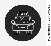 taxi line icon | Shutterstock .eps vector #299604062
