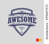 sign of awesome  | Shutterstock .eps vector #299607572